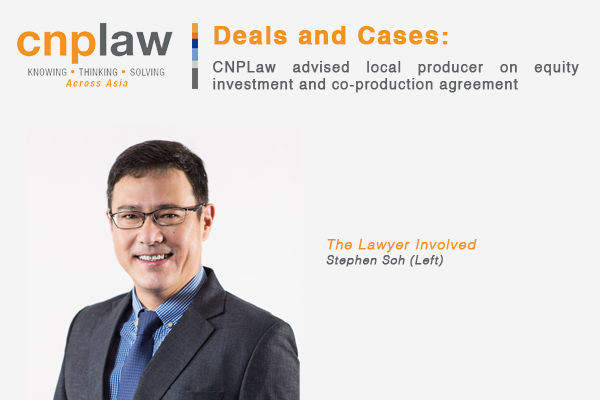 CNPLaw advised local producer on equity investment and co-production agreement