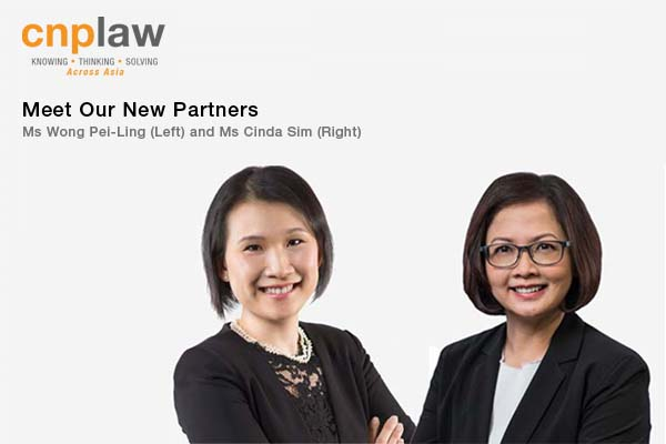 Meet The New Partners of CNPLaw - Singapore Lawyers