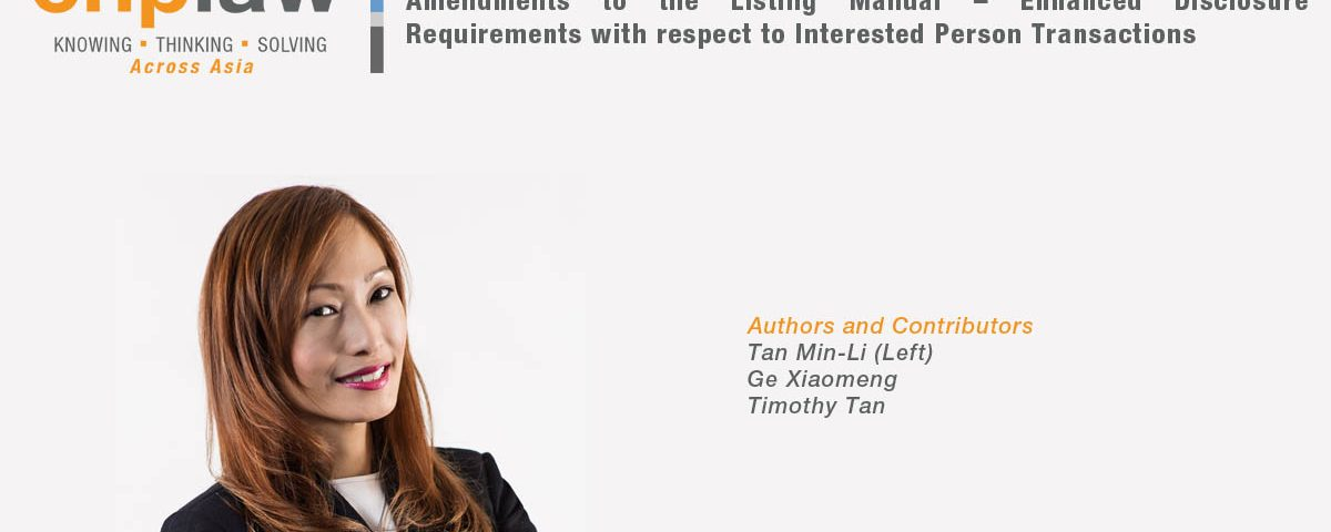 Amendments to the Listing Manual – Enhanced Disclosure Requirements with respect to Interested Person Transactions