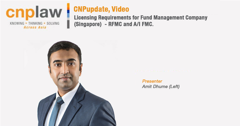 Licensing Requirements for Fund Management Company (Singapore) RFMC and AI FMC