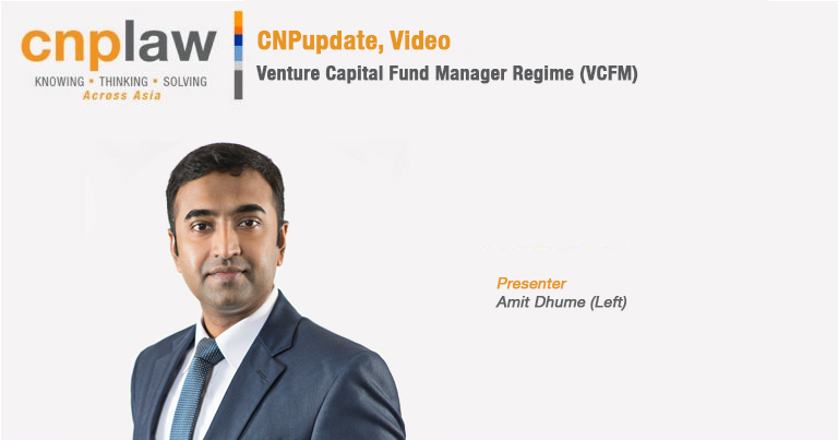 Venture Capital Fund Manager Regime (VCFM)