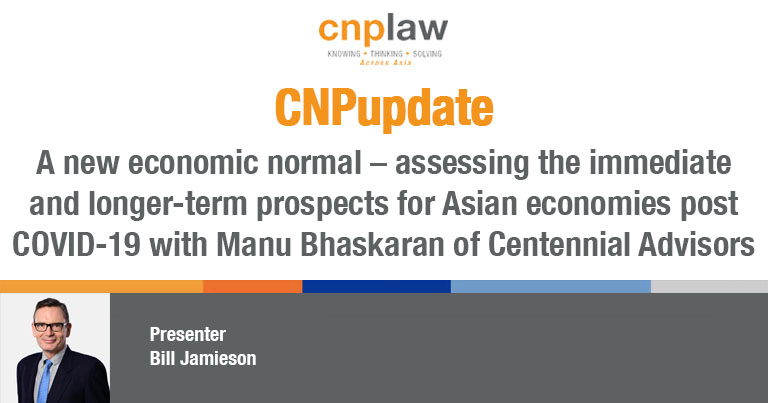 A new economic normal – assessing the immediate and longer-term prospects for Asian economies post COVID-19 with Manu Bhaskaran of Centennial Advisors