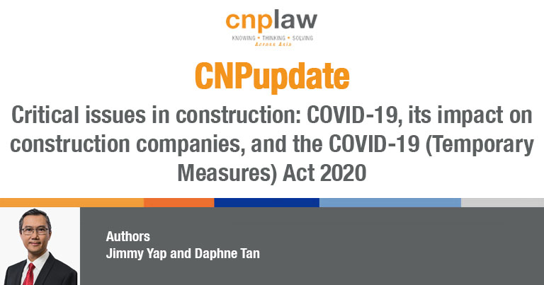 Critical issues in construction- COVID-19, its impact on construction companies, and the COVID-19 (Temporary Measures) Act 2020