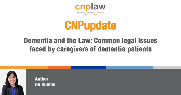 Dementia and the Law- Common legal issues faced by caregivers of dementia patients