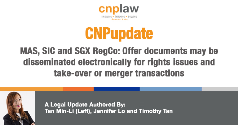 MAS, SIC and SGX RegCo- Offer documents may be disseminated electronically for rights issues and take-over or merger transactions
