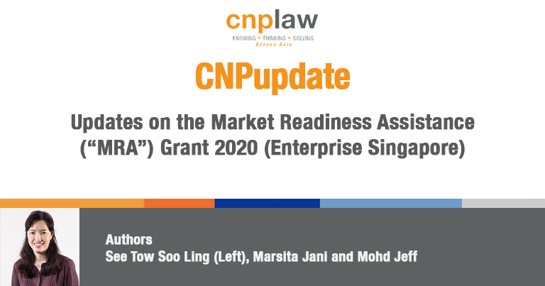 "Updates on the Market Readiness Assistance (""MRA"") Grant 2020 (Enterprise Singapore)"
