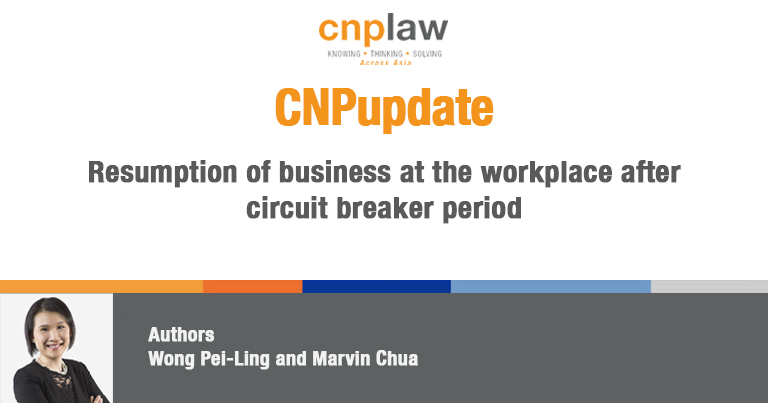 Resumption of business at the workplace after circuit breaker period