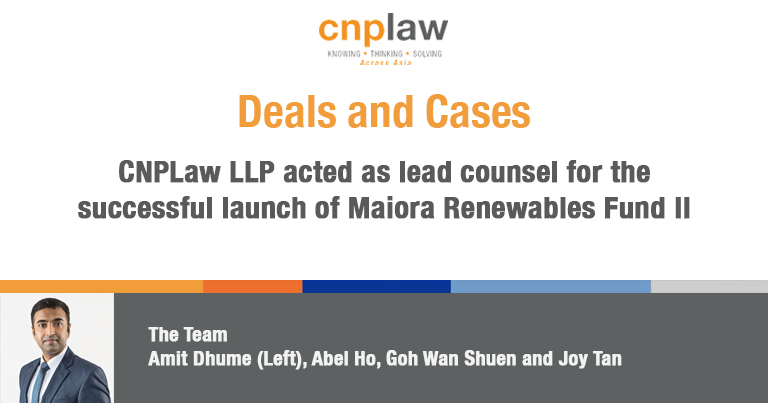 CNPLaw LLP acted as lead counsel for the successful launch of Maiora Renewables Fund II(1)