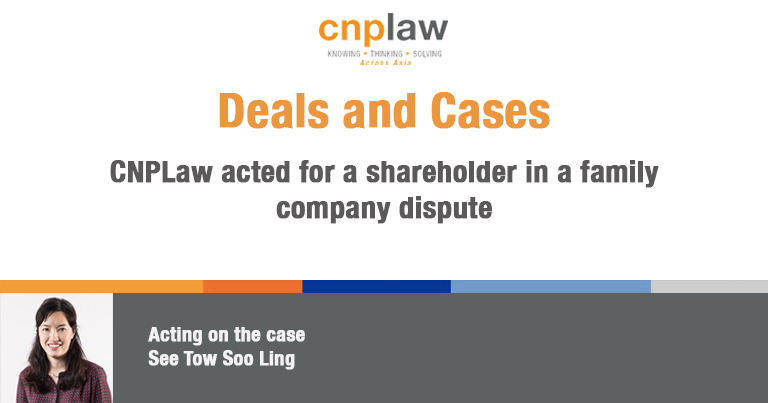 CNPLaw acted for a shareholder in a family company dispute