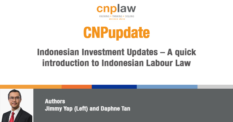 Indonesian Investment Updates – A quick introduction to Indonesian Labour Law