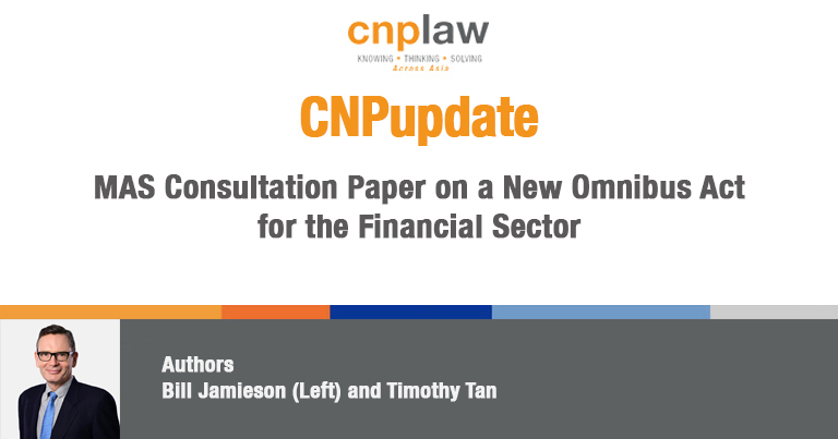 MAS Consultation Paper on a New Omnibus Act for the Financial Sector