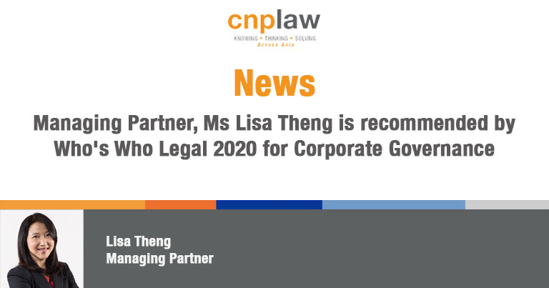 Managing Partner, Ms Lisa Theng is recommended by Who's Who Legal 2020 for Corporate Governance