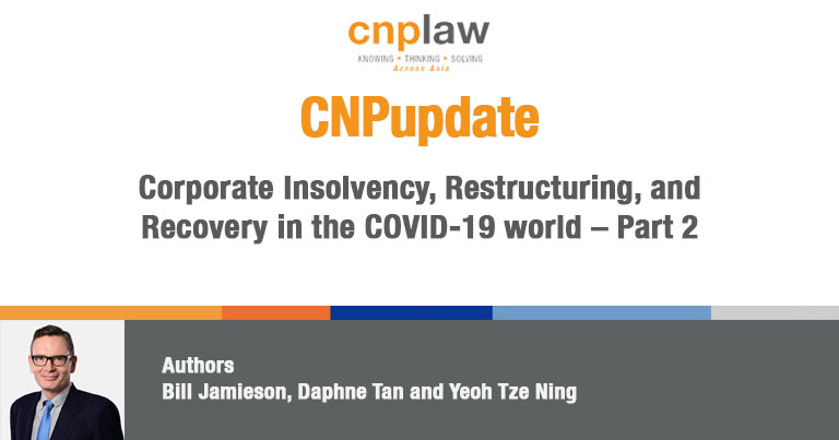 Corporate Insolvency, Restructuring, and Recovery in the COVID-19 world – Part 2