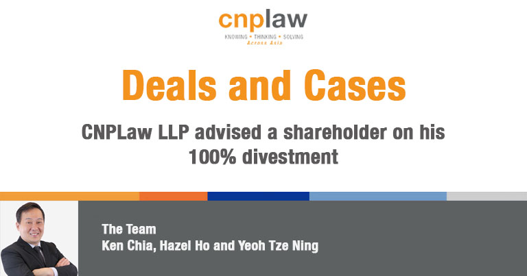 CNPLaw LLP advised a shareholder on his 100% divestment