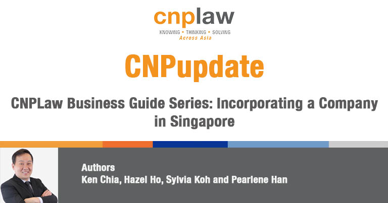 CNPLaw Business Guide Series- Incorporating a Company in Singapore
