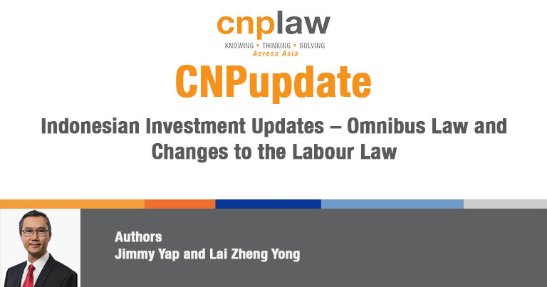 Indonesian Investment Updates – Omnibus Law and Changes to the Labour Law