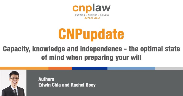 Capacity, knowledge and independence - the optimal state of mind when preparing your will