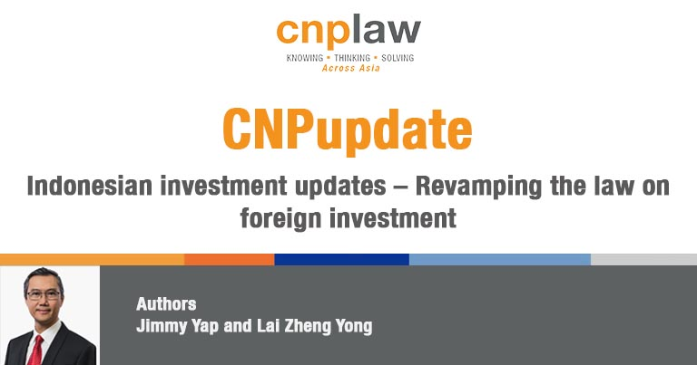 Indonesian investment updates – Revamping the law on foreign investment