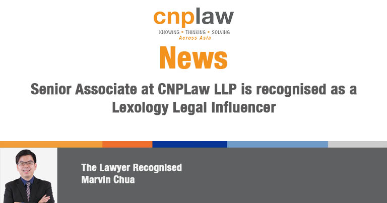 Senior Associate at CNPLaw LLP is recognised as a Lexology Legal Influencer